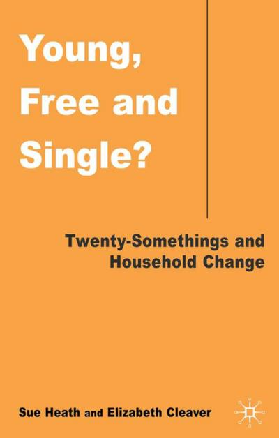 Young, Free, and Single?: Twenty-Somethings and Household Change