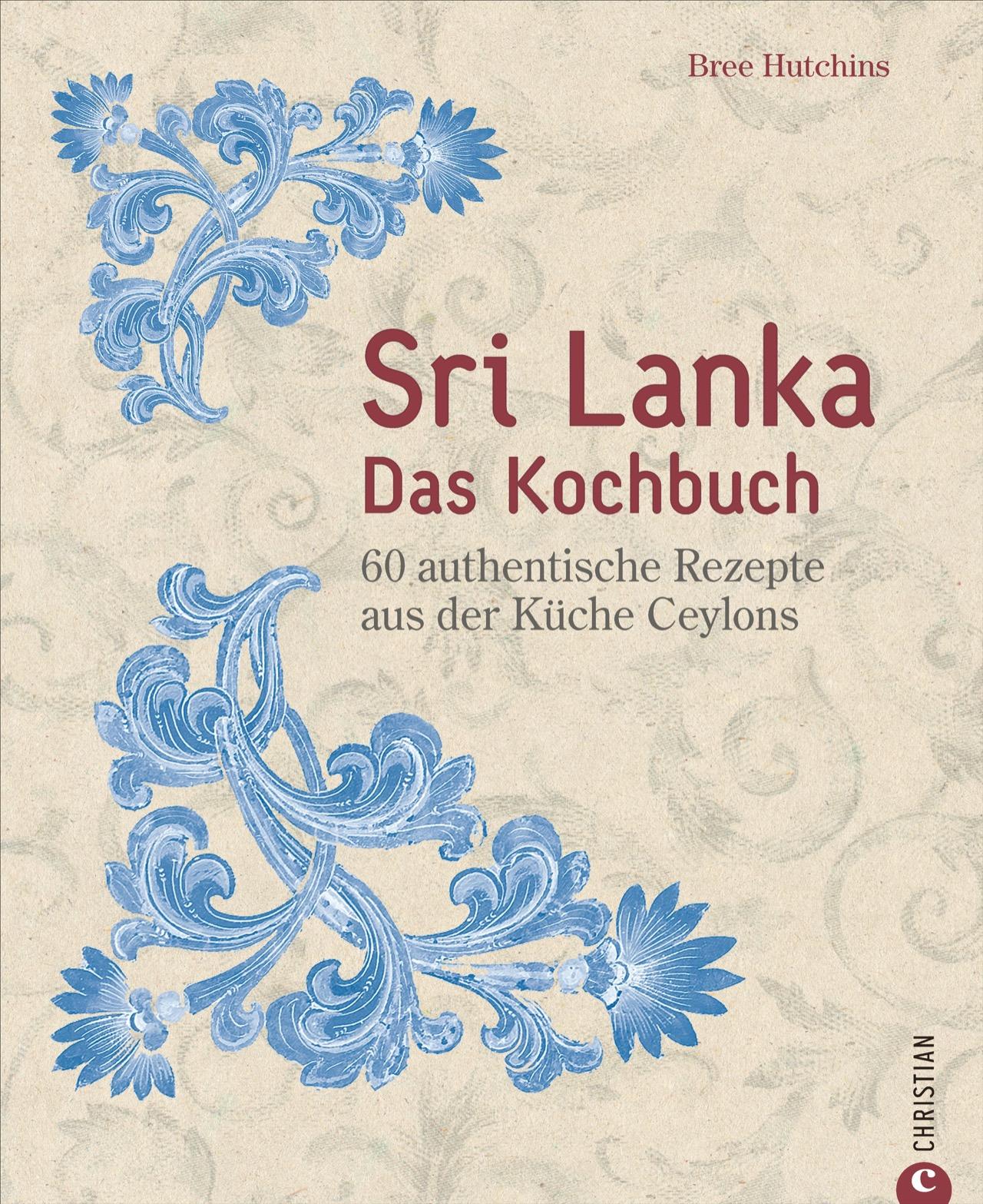 Sri Lanka - Das Kochbuch Bree Hutchins