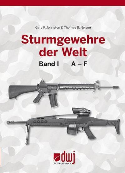 Sturmgewehre der Welt. Bd.1