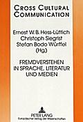 Fremdverstehen in Sprache, Literatur und Medi ...
