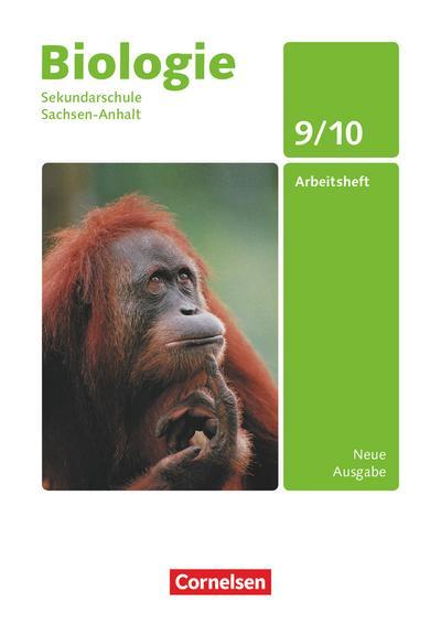 Biologie - Ausgabe Volk und Wissen - Sekundarschule Sachsen-Anhalt - Neue Ausgabe: 9./10. Schuljahr - Arbeitsheft