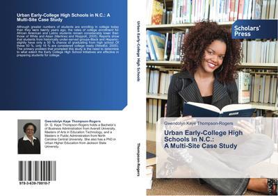 Urban Early-College High Schools in N.C.:  A Multi-Site Case Study