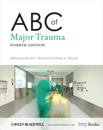 ABC of Major Trauma