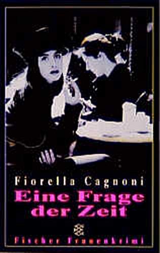 Fiorella Cagnoni ~ Eine Frage der Zeit 9783596132508