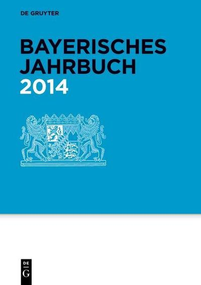 Bayerisches Jahrbuch 2014 (93 Jg.)