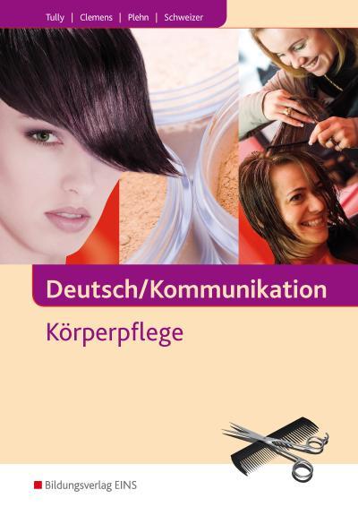 Deutsch/Kommunikation - Körperpflege