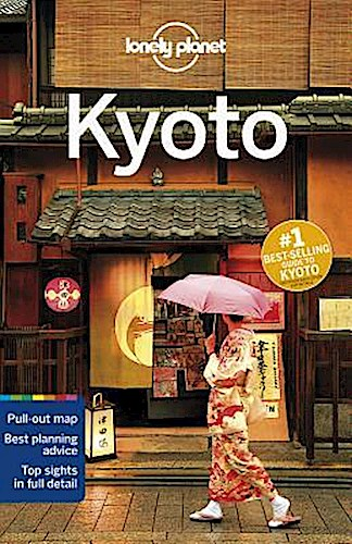 Lonely Planet Kyoto Chris Rowthorn