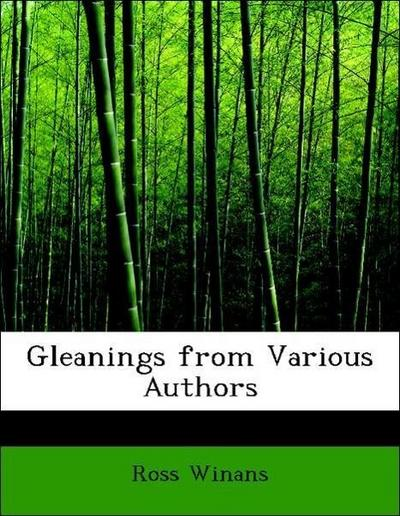Gleanings from Various Authors