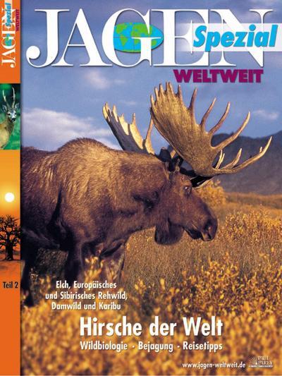 Jagen Spezial Weltweit Hirsche der Welt 2