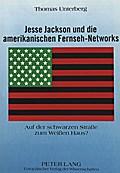 Jesse Jackson und die amerikanischen Fernseh-Networks