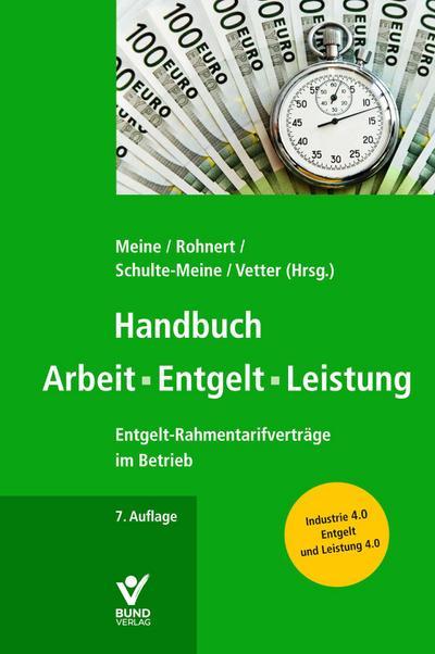 Handbuch Arbeit - Entgelt -Leistung