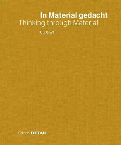 In Material gedacht/Thinking through Material