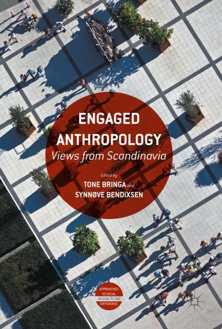 Engaged Anthropology Tone Bringa