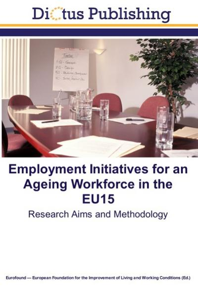 Employment Initiatives for an Ageing Workforce in the EU15