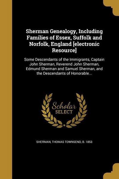 SHERMAN GENEALOGY INCLUDING FA