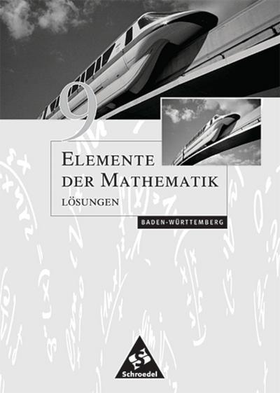 Elemente der Mathematik 9. Lösungen. Sekundarstufe 1. Baden-Württemberg
