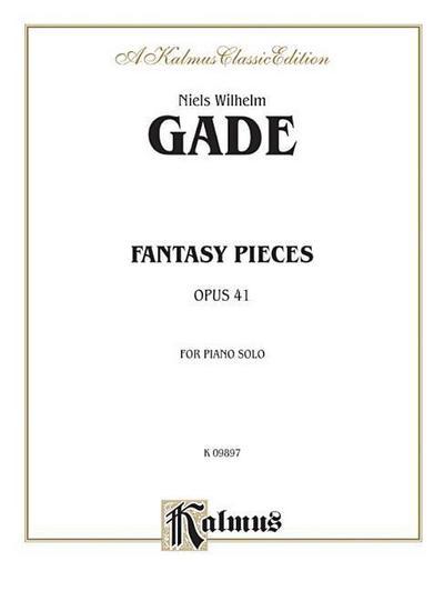 Fantasy Pieces, Opus 41: For Piano Solo