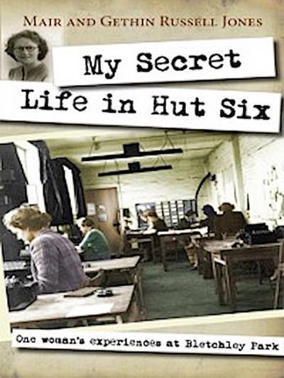 My Secret Life in Hut Six