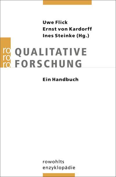 Qualitative Forschung. Ein Handbuch