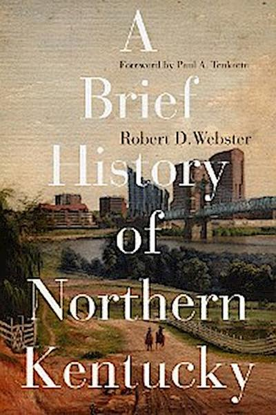 A Brief History of Northern Kentucky