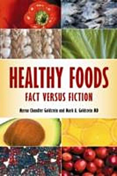 Healthy Foods: Fact versus Fiction