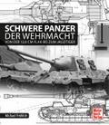 Schwere Panzer der Wehrmacht: Von der 12,8 cm ...