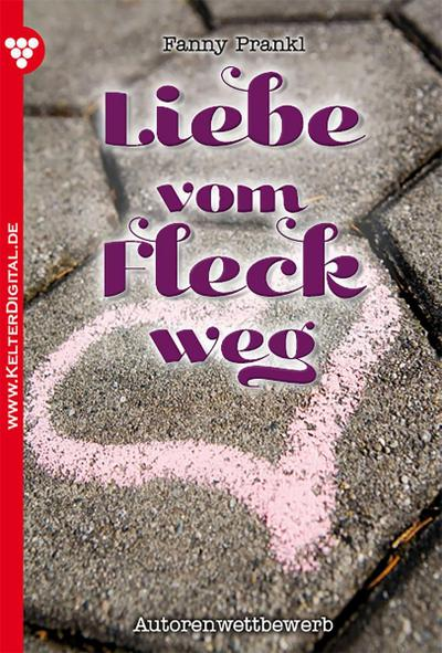 Liebe vom Fleck weg – Liebesroman