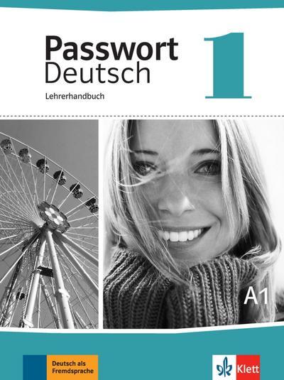 Passwort Deutsch 1. Lehrerhandbuch