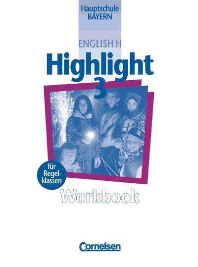 English H, Highlight, Hauptschule Bayern, Workbook