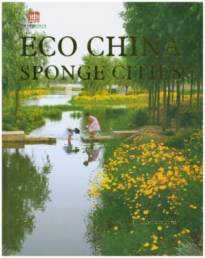 Eco China: Sponge Cities