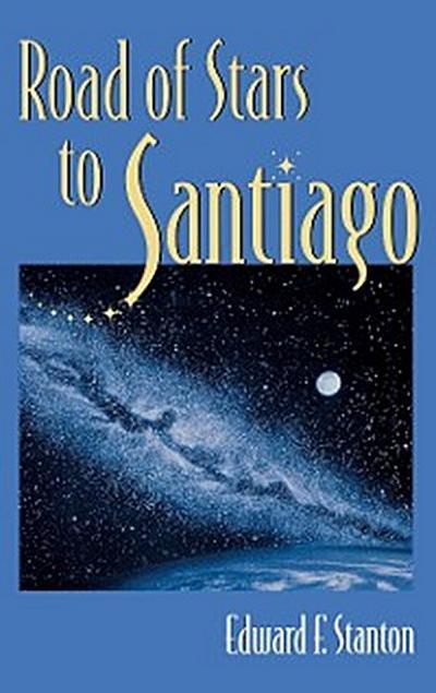 Road Of Stars To Santiago