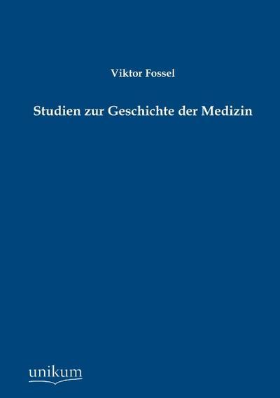 Studien zur Geschichte der Medizin