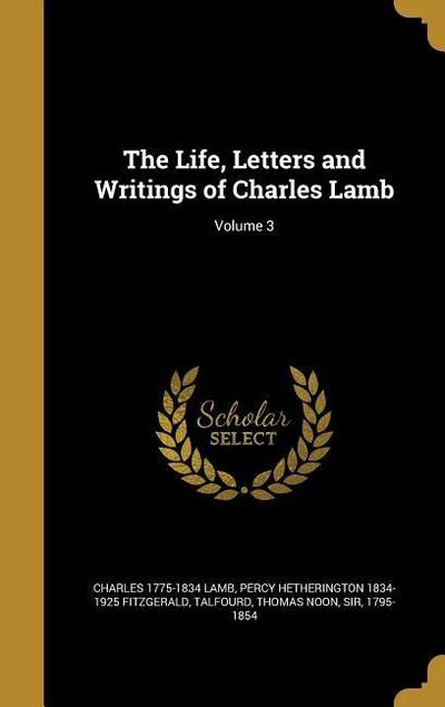 LIFE LETTERS & WRITINGS OF CHA