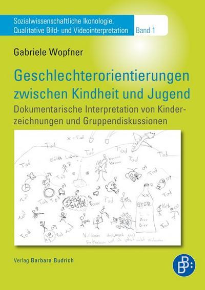 Geschlechterorientierungen zwischen Kindheit und Jugend