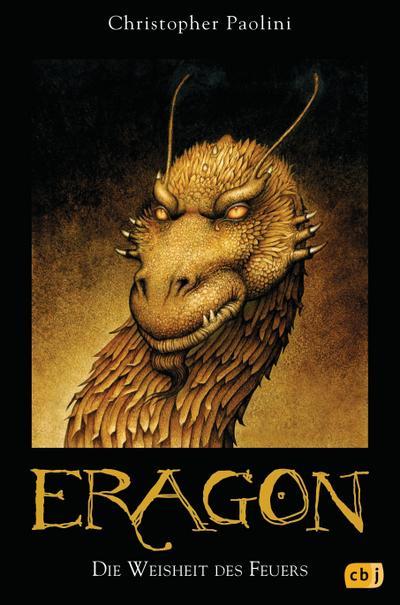 Eragon, Bd. 3: Die Weisheit des Feuers (Eragon - Die Einzelbände, Band 3)