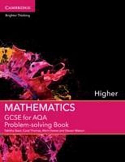 GCSE Mathematics for Aqa Higher Problem-Solving Book