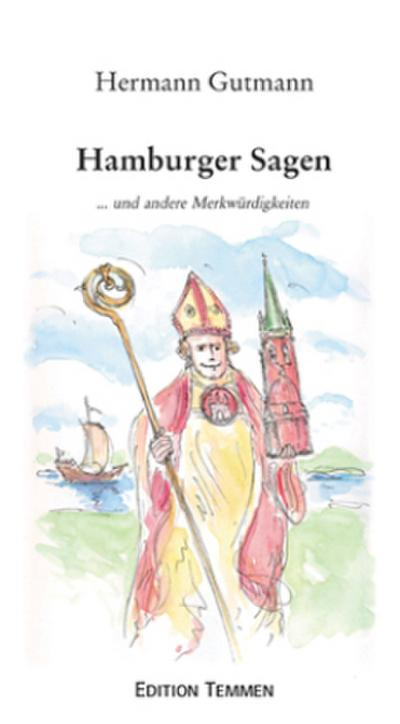 Hamburger Sagen ... und andere Merkwürdigkeiten