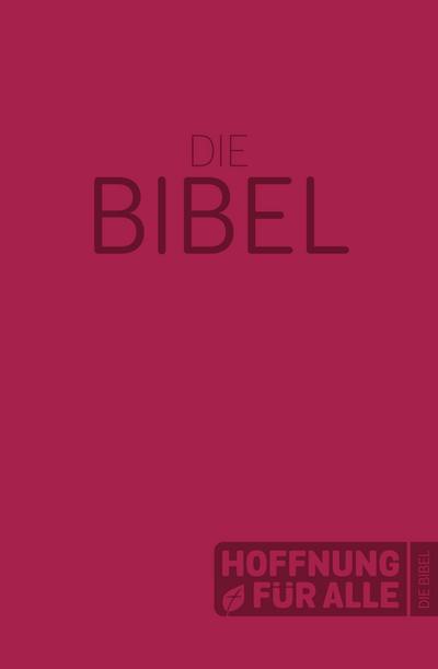 Hoffnung für alle. Die Bibel - Softcover-Edition rot