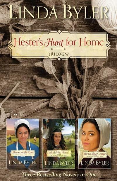 Hester's Hunt for Home Trilogy: Three Bestselling Novels in One
