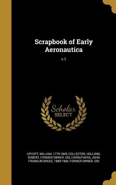 SCRAPBOOK OF EARLY AERONAUTICA