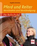Pferd und Reiter; Verständnis und Verständigu ...