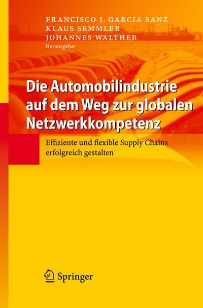 Die Automobilindustrie auf dem Weg zur globalen Netzwerkkompetenz