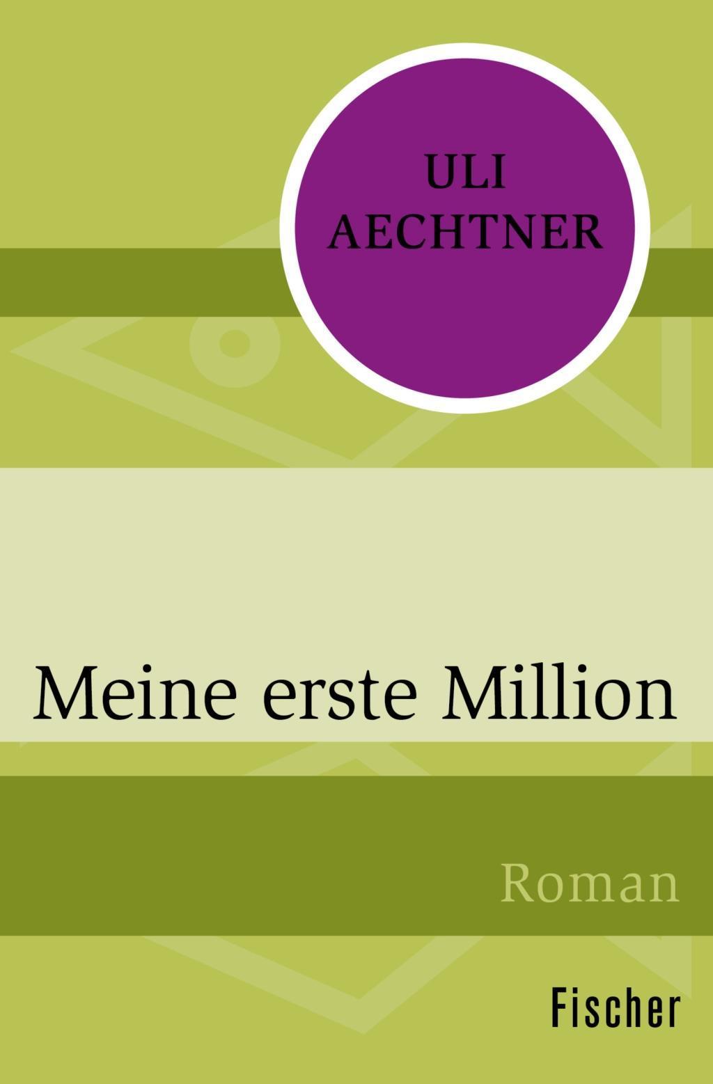 Meine erste Million Uli Aechtner