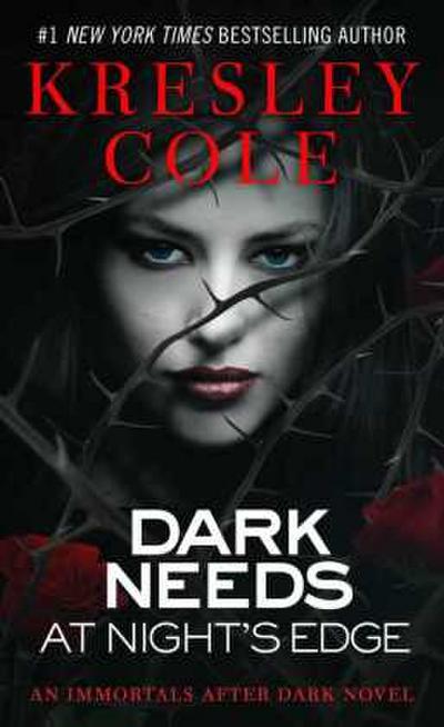 The Immortals After Dark Series: Dark Needs at Night's Edge. Tanz des Verlangens, englische Ausgabe