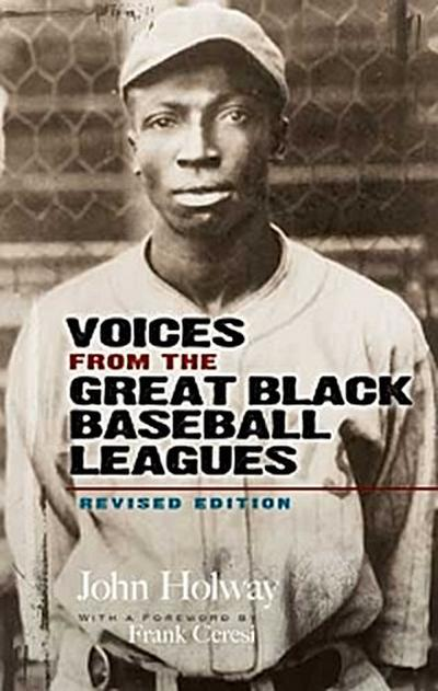 Voices from the Great Black Baseball Leagues