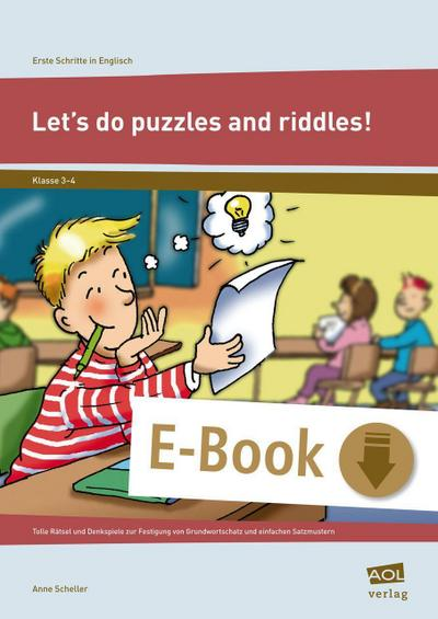 Erste Schritte in Englisch: Let's do puzzles and riddles!