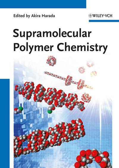 Supramolecular Polymer Chemistry