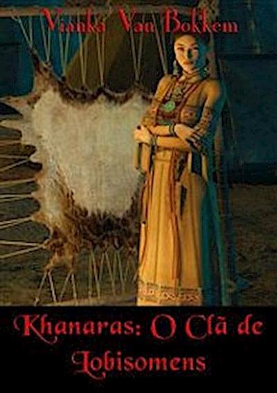 Khanaras: O Clã De Lobisomens