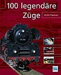 100 legendäre Züge; 100 legendäre ...; Deutsc ...