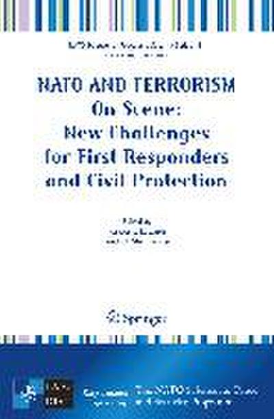 NATO and Terrorism - On Scene:Emergency Management after a Major Terror Attack